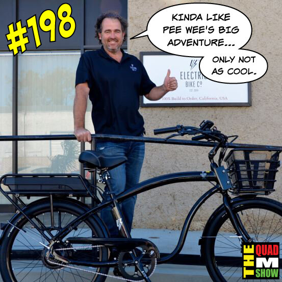 #198 - A Visitor, Two Celebrity Passings, & Electric Bikes
