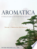 Aromatica, by Peter Holmes, L.Ac.