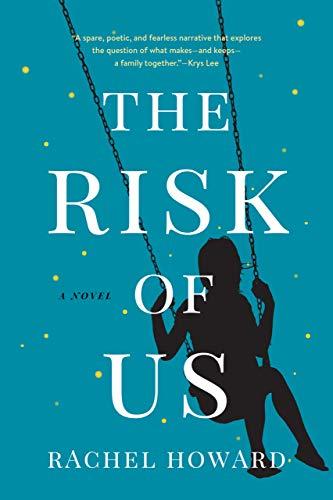 The Risk of Us-Rachel Howard.jpg