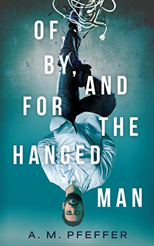 Of By and For the Hanged Man-Pfeffer.jpg