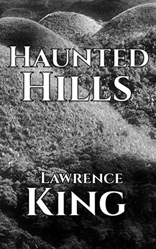 Haunted Hills_Lawrence King.jpg