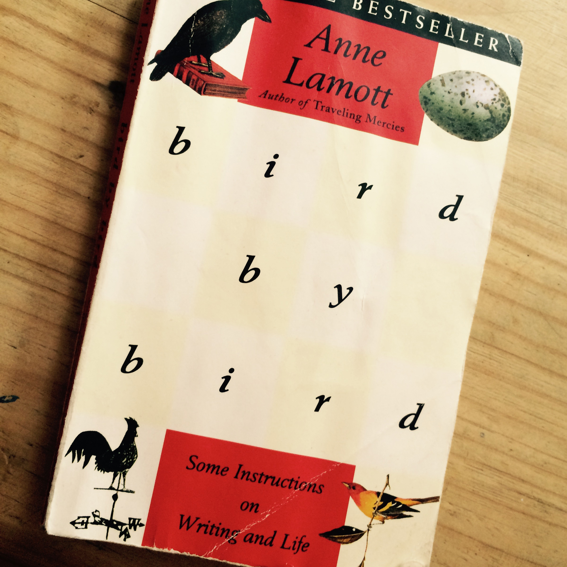- Bird by Bird has been recommended by almost every editor I've talked to.