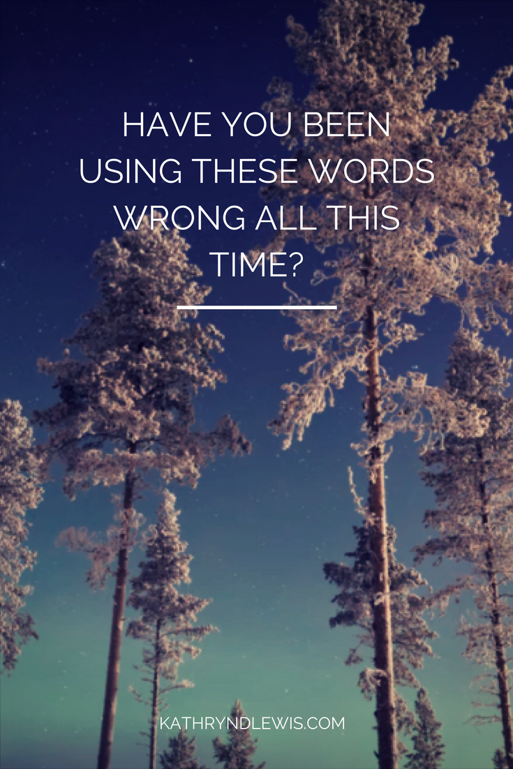 Have you been using these words wrong all this time?