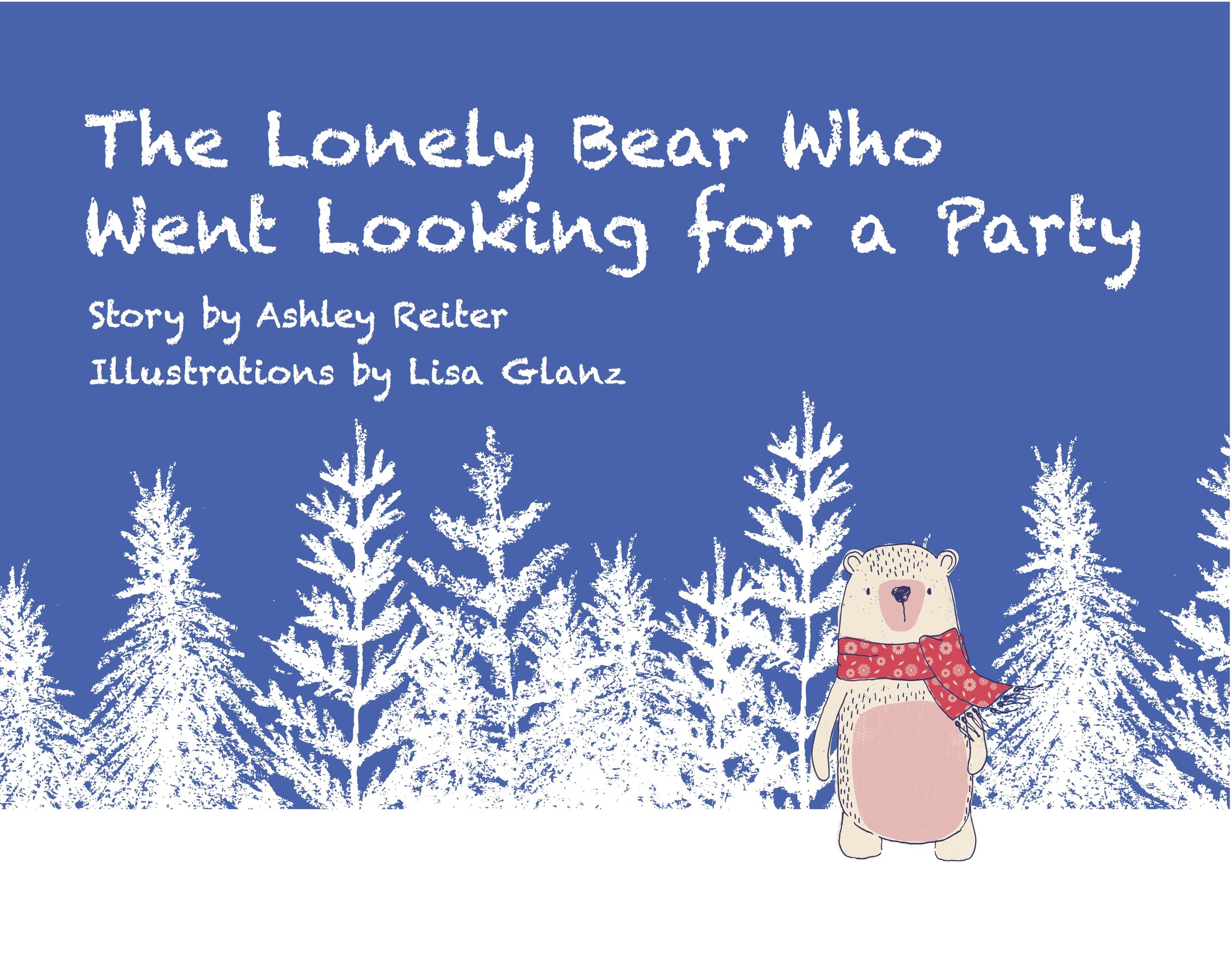The Lonely Bear Who Went Looking for a Party
