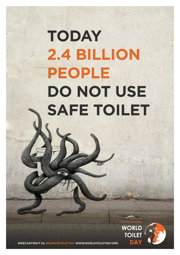 Figure 1 : World Toilet Day poster, 2015. http://www.worldtoiletday.info/wp-content/uploads/2015/10/wtd-artist-poster-724x1024.jpg