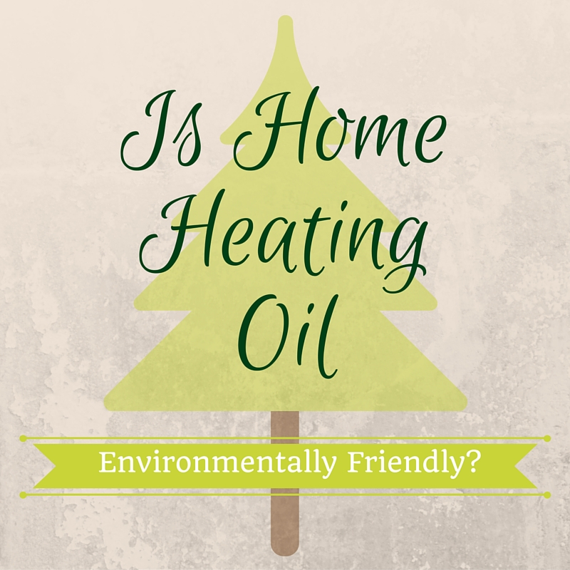 Heating Oil and the environment