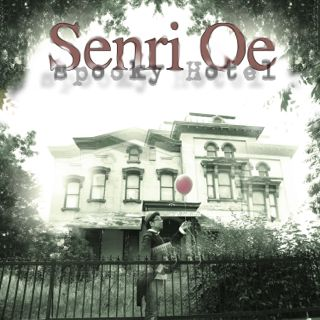 SENRI OE - Spooky Hotel -2013 - Sony Japan/ PND records