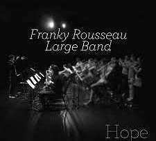 FRANKY ROUSSEAU - Hope - self-released 2012