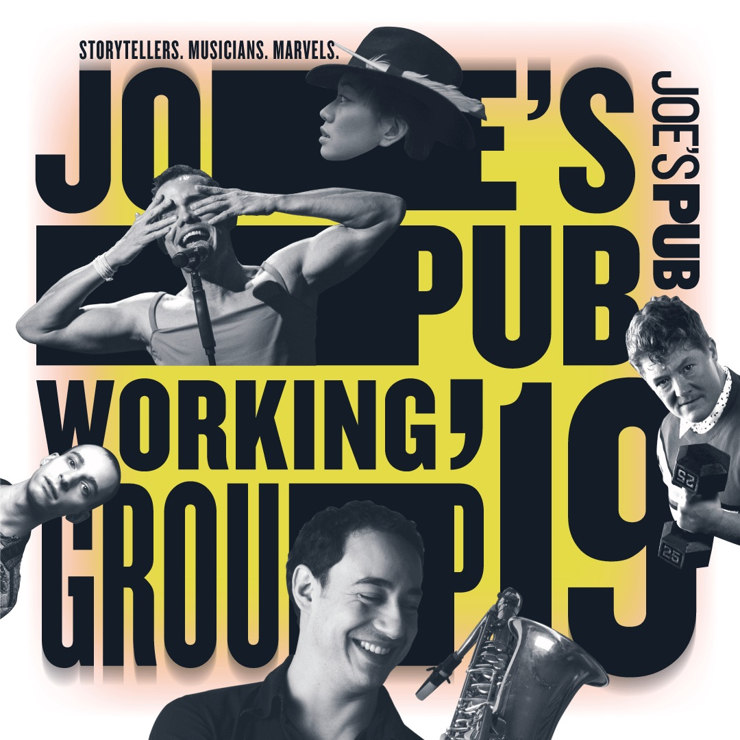 Announcing my artist residency at Joe's Pub throughout 2019 as part of the Joe's Pub Working Group! -