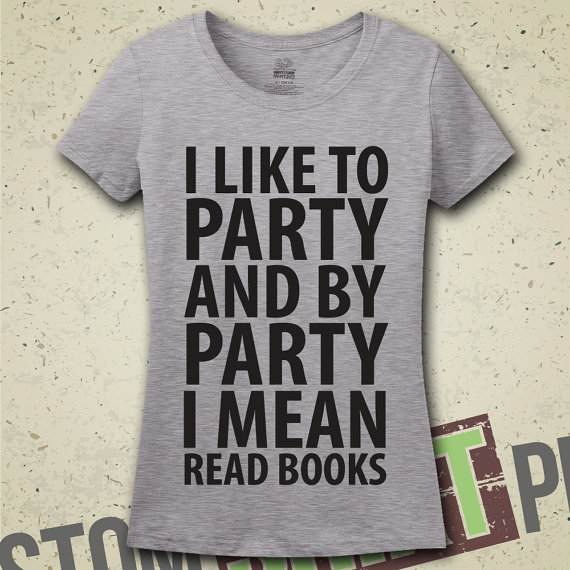 by party i mean read books.jpg