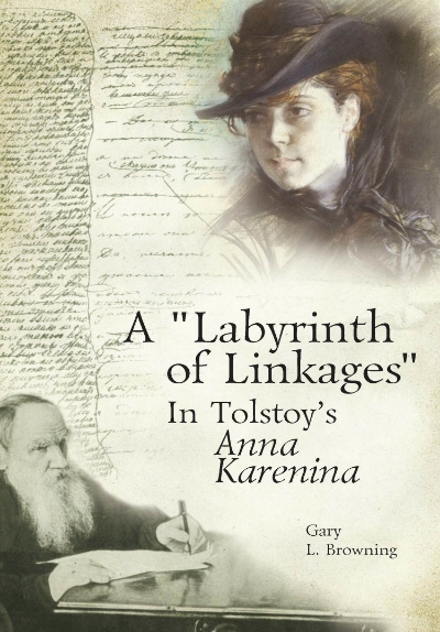"""A """"Labyrinth of Linkages"""" in Tolstoy's  Anna Karenina   Gary Browning   Read on JSTOR  