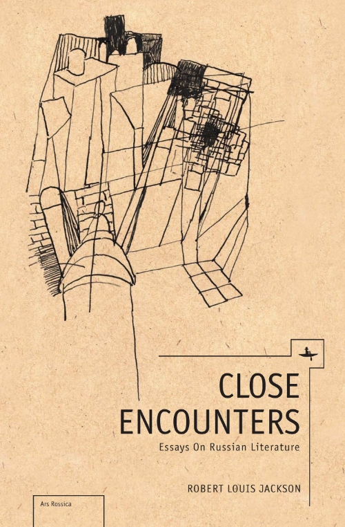 Close Encounters: Essays on Russian Literature  Robert Louis Jackson   Read on JSTOR  |  Purchase book
