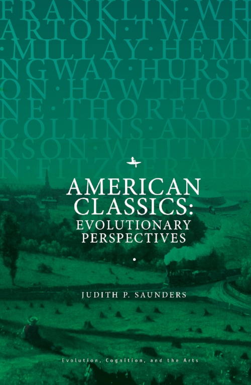 American Classics: Evolutionary Perspectives  Judith P. Saunders   Read on JSTOR  |  Purchase book
