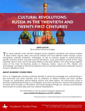 Cultural Revolutions: Russia in the Twentieth and Twenty-First Centuries