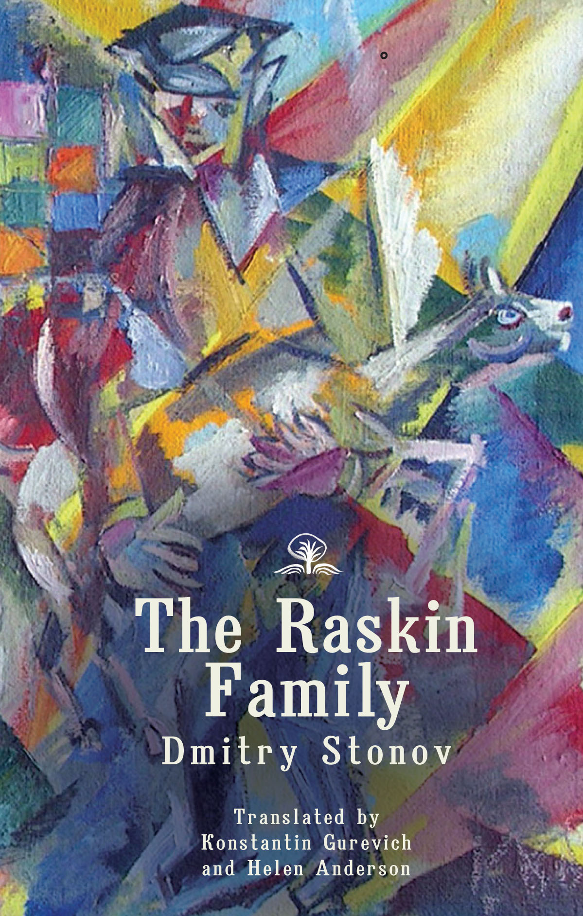 The Raskin Family: A Novel        by Dmitry Stonov, translated from the Russian by Konstantin Gurevich & Helen Anderson with a forward and afterword by Leonid Stonov