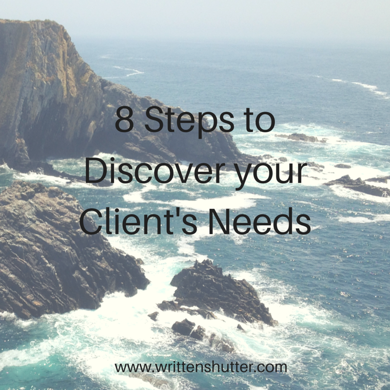 8 Steps to Discover your Client's Needs.png