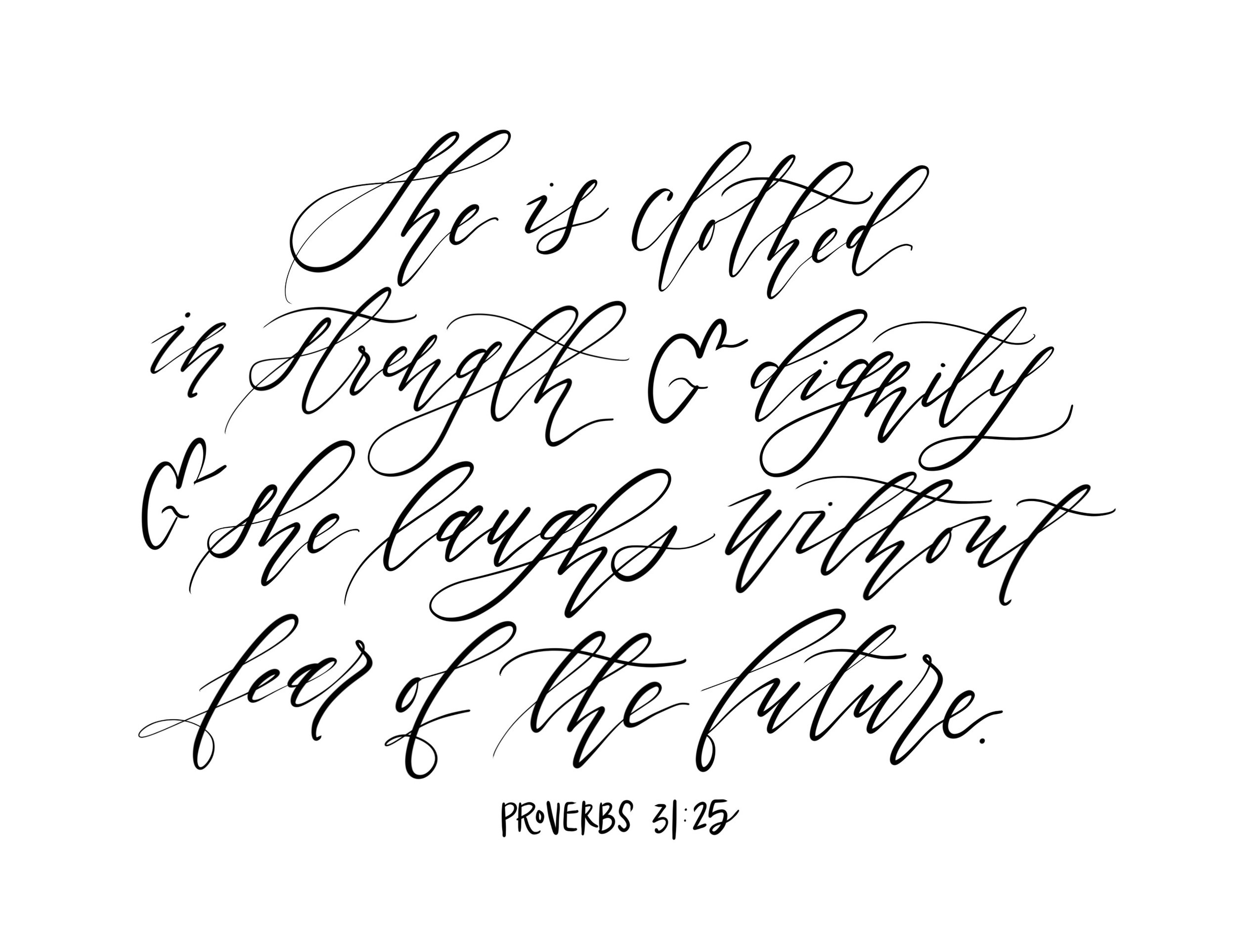 Connar Joy Calligraphy Proverbs 31:25