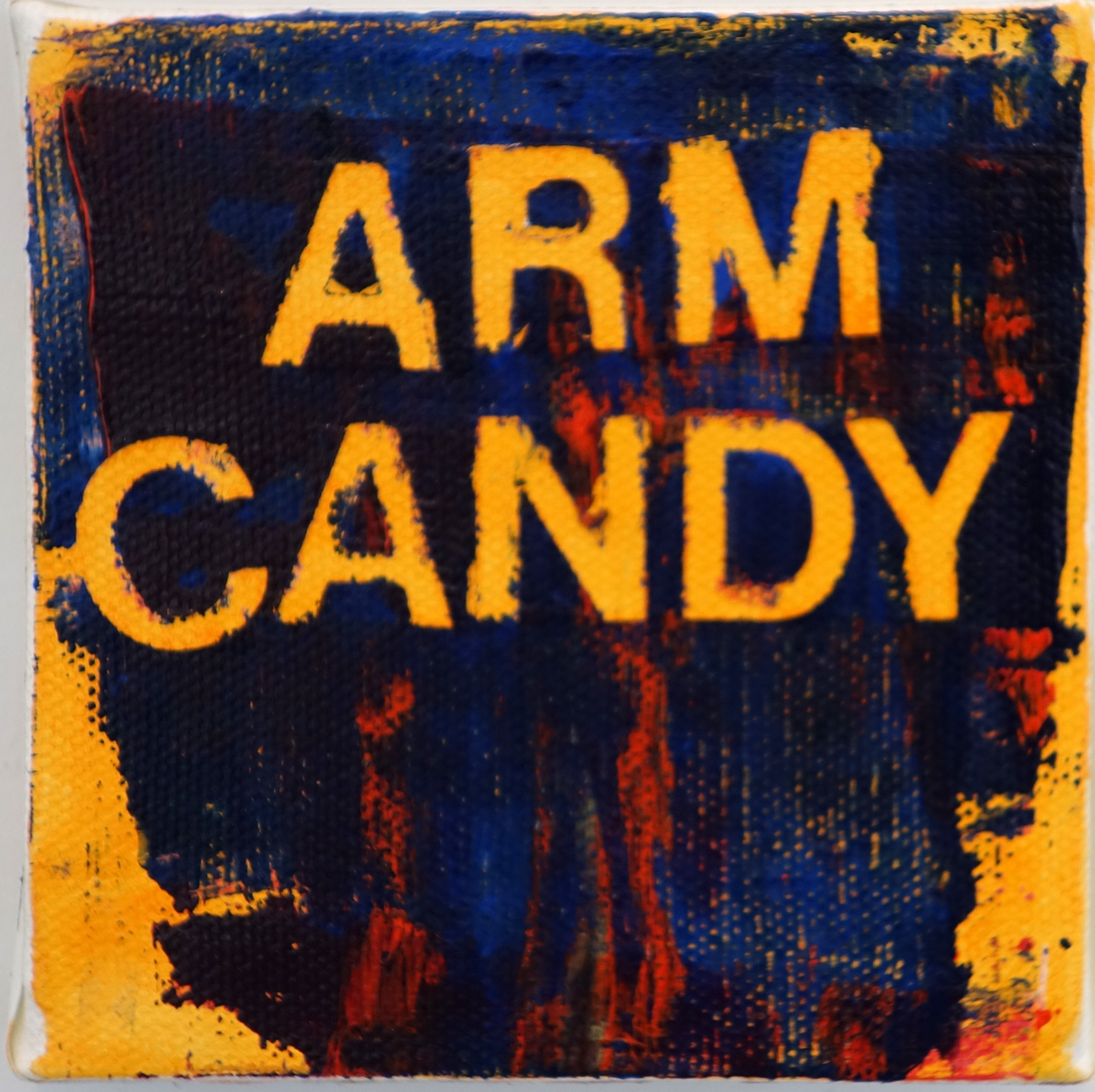 arm candy #2 4x4%22 2013.jpg