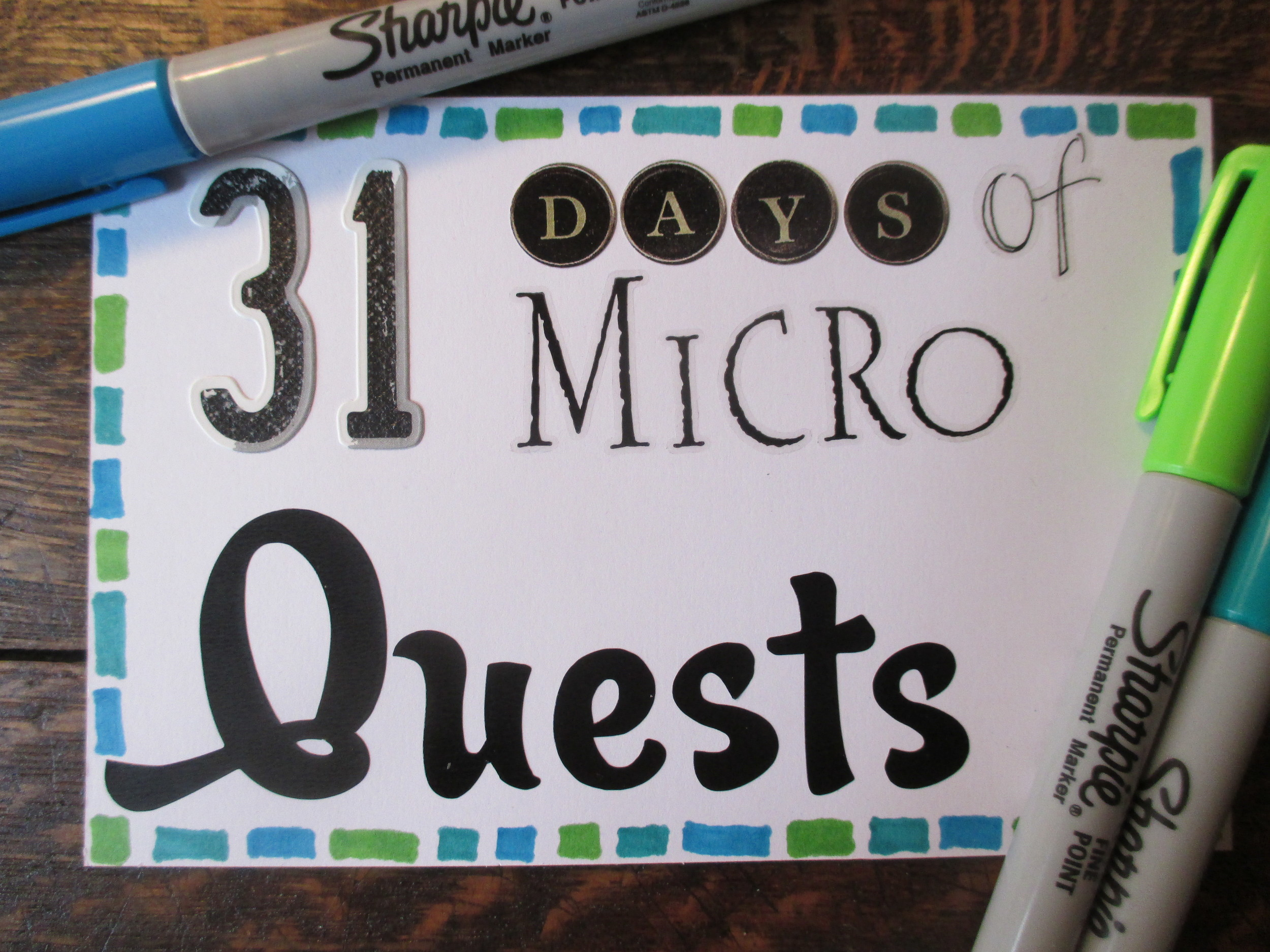 Micro Quests Sharpie Up Close.JPG
