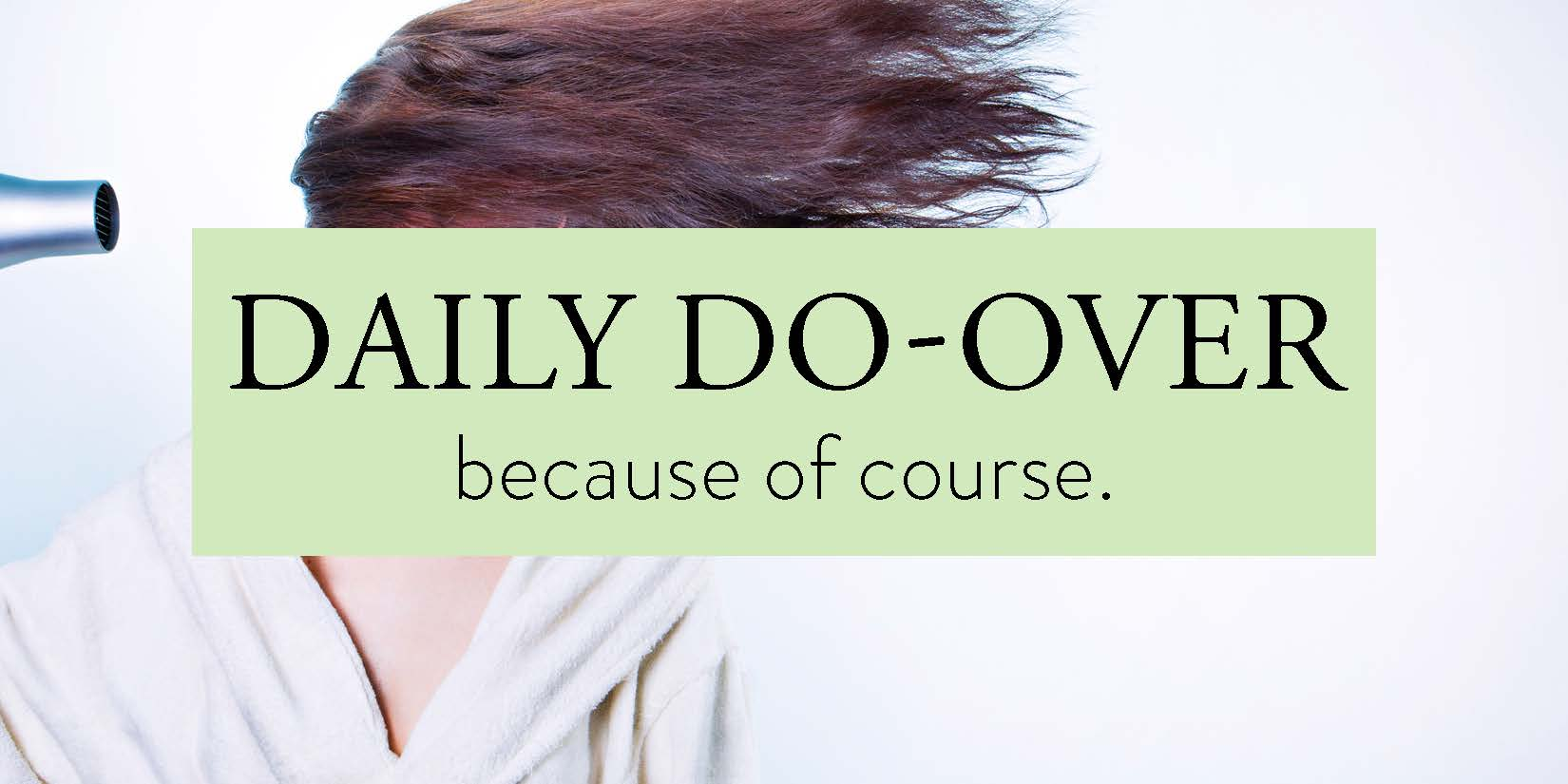 Daily Do-Over