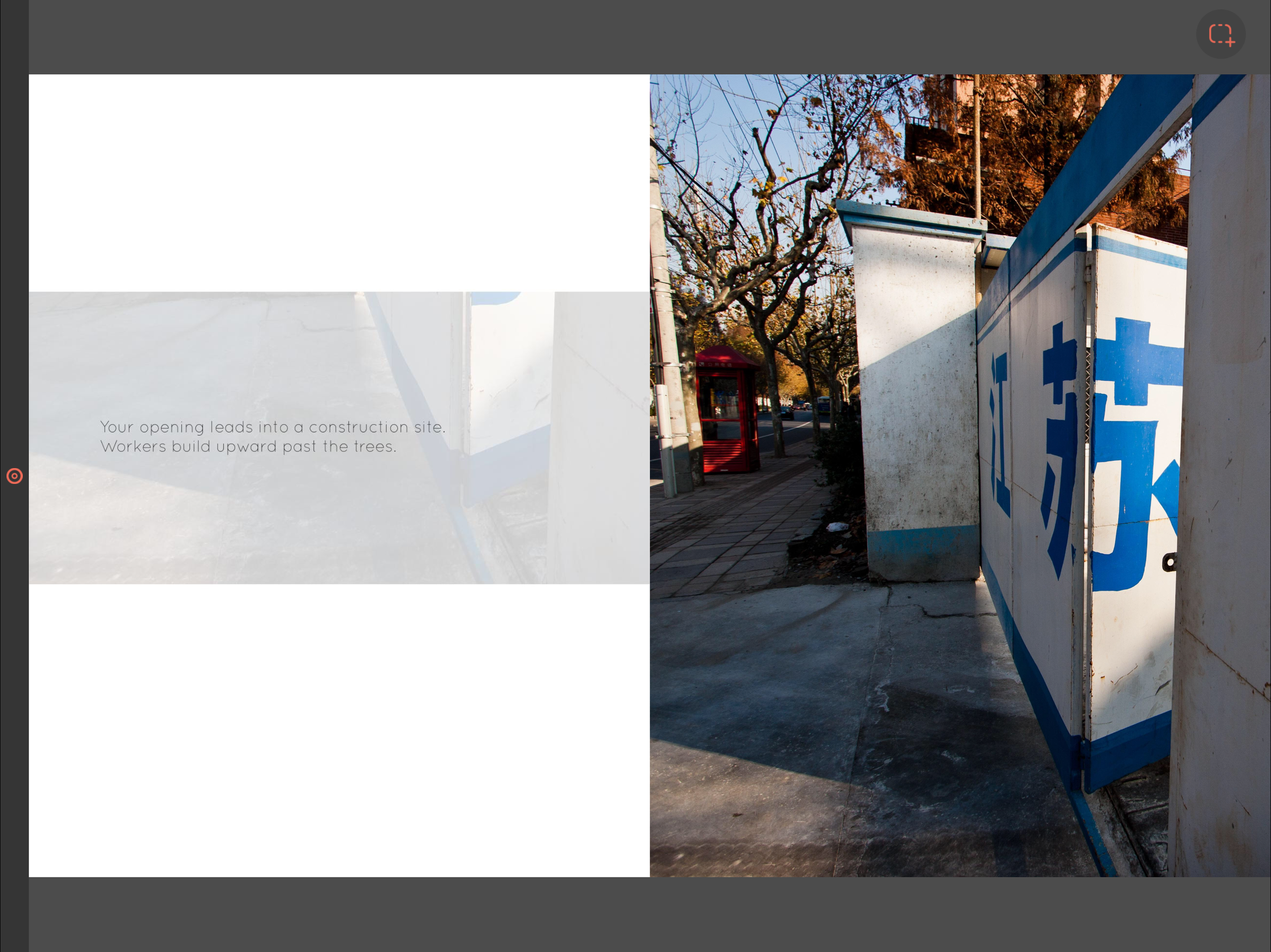 """""""Making Sense of Place: Shanghai"""" spread from online book (81 pgs.)   2016   8.5 x 11 inches   Photography, Graphic Design, and Writing   Description:  This is the first in an online   meditative book series exploring our connection with place."""