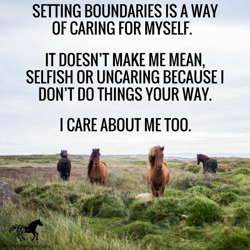 Setting Boundaries 1 - Wind Horse Sanctuary.jpg