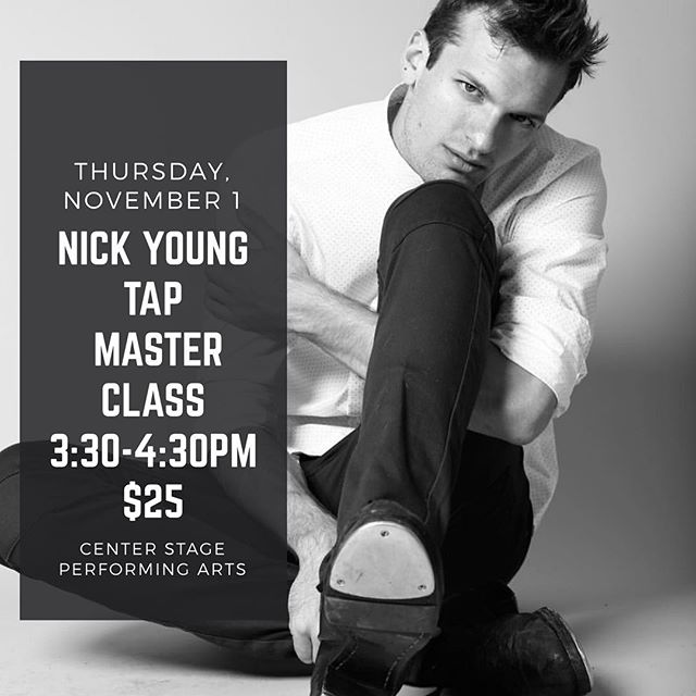 Nick Young Tap Master Class for ages 9-12 ✨ Today!!! Thursday, November 1  3:30-4:30pm $25 link in bio to sign up! Arrive 15 minutes early ~ don't forget your tap shoes! ✨ • • •  #tap #centerstageutah