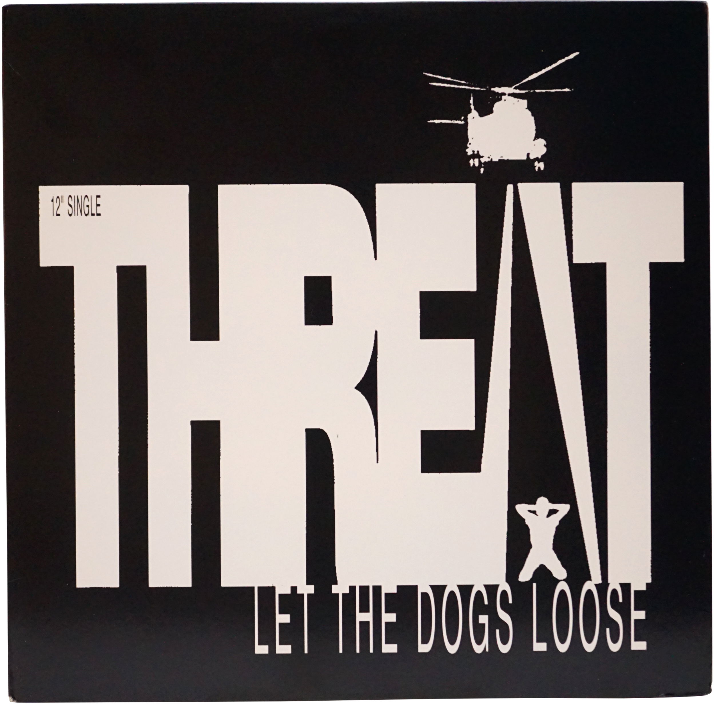 WLWLTDOO-1993-12-THREAT-LET_THE_DOGS_LOOSE-FRONT-PRO10481.png