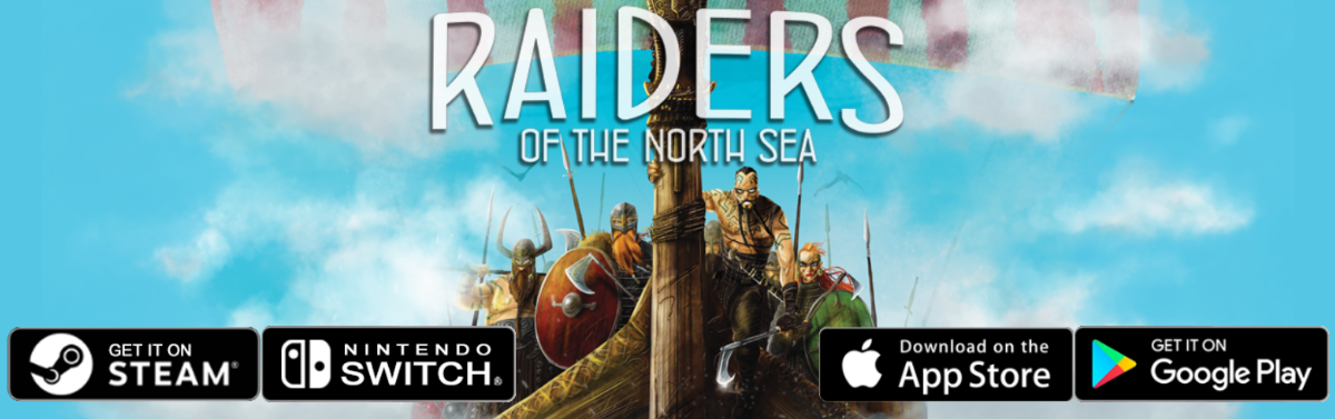 Raiders Of the North Sea App Available on Steam, Nintendo Switch, The App Store and Google Play!