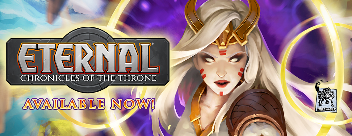 Eternal: Chronicles of the Throne Available Now!
