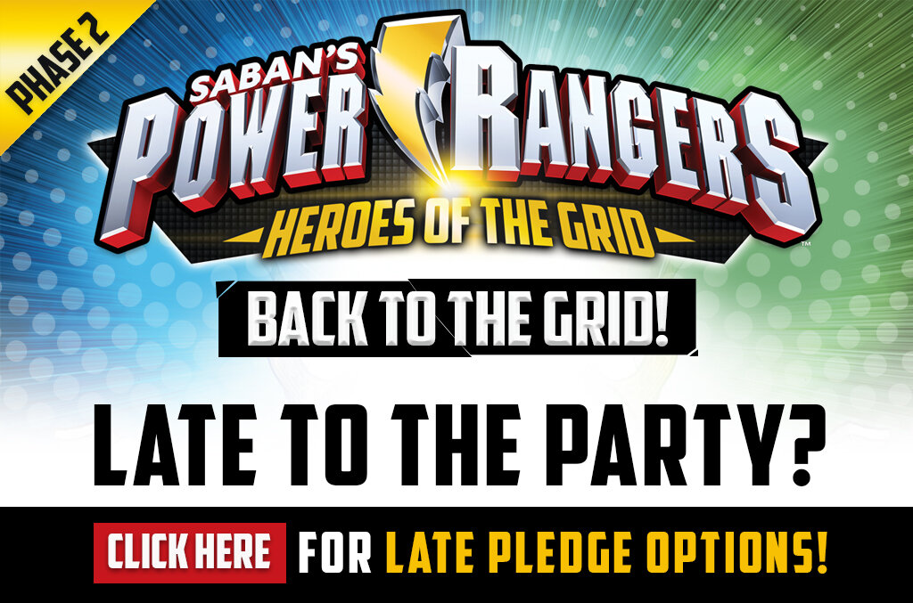 Power Rangers: Heroes of the Grid Back to the Grid Phase 2 - Click here for Late Pledge Options!