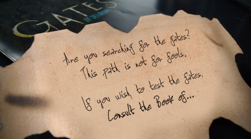 Are you searching for the gates? The path is not for fools. If you wish to test the fates, consult the  book of…
