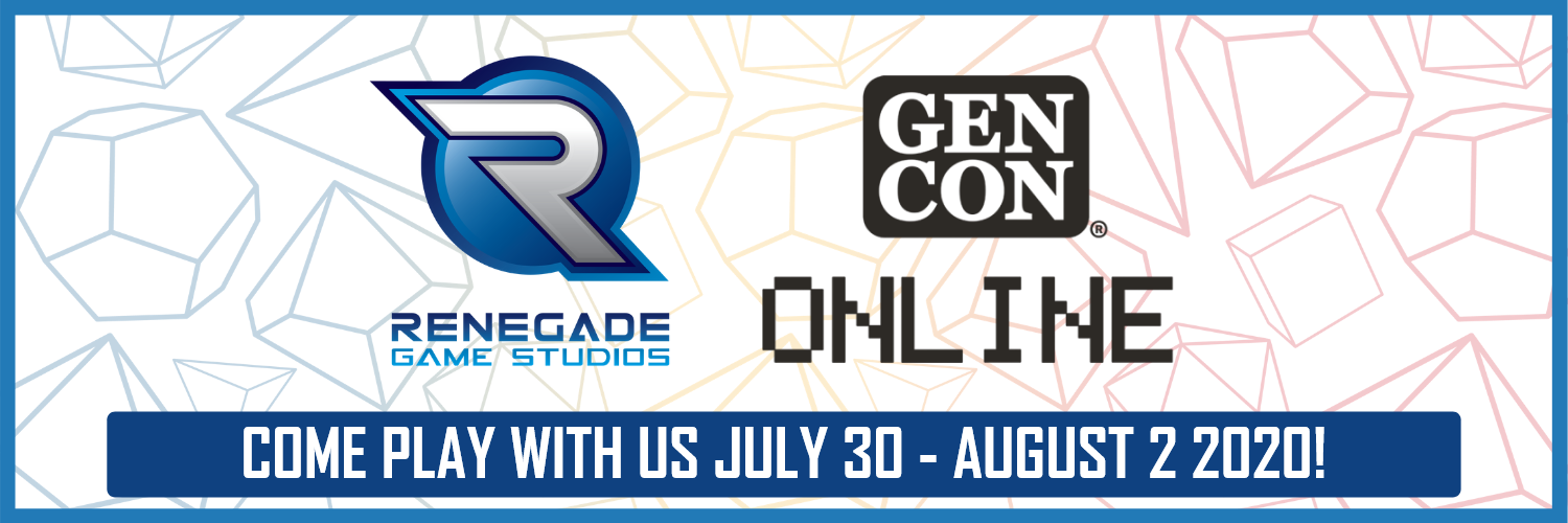 Renegade Game Studios at Gen Con Online - July 30 to August 2 2020