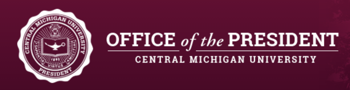 CMU PRESIDENT'S OFFICE - Education has the power to transform lives, communities, nations and the world. As you begin or continue your educational journey, thank you for considering CMU.