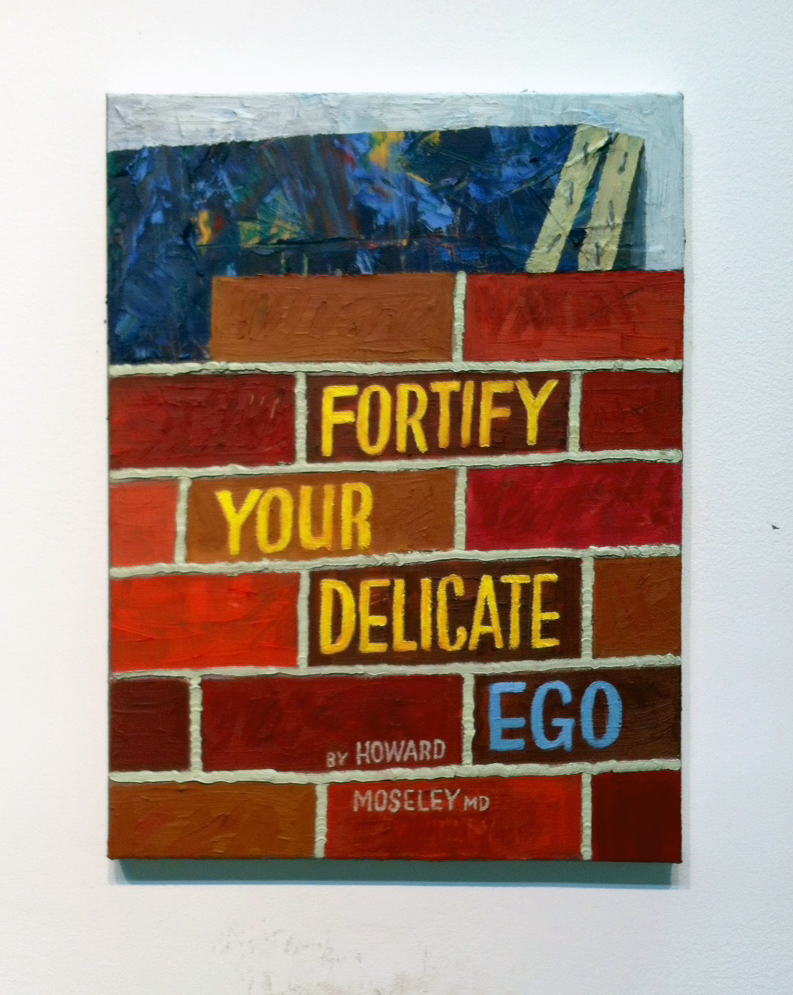 Paul Gagner,Fortify Your Delicate Ego,2015,oil on canvas, 12x16 inches