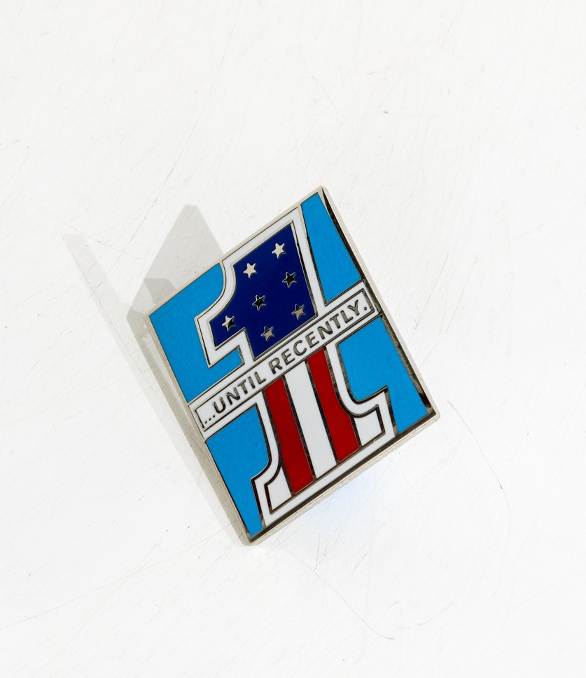 NUMBER ONE UNTIL RECENTLY ENAMEL PIN $10