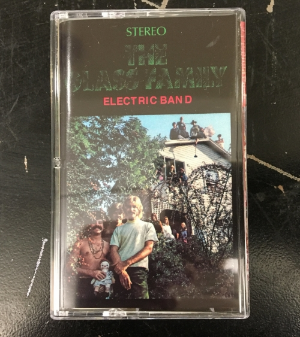 $5 THE GLASS FAMILY ELECTRIC BAND'S DOUBLE ALBUM ON CASSETTE VIA BURGER RECORDS.