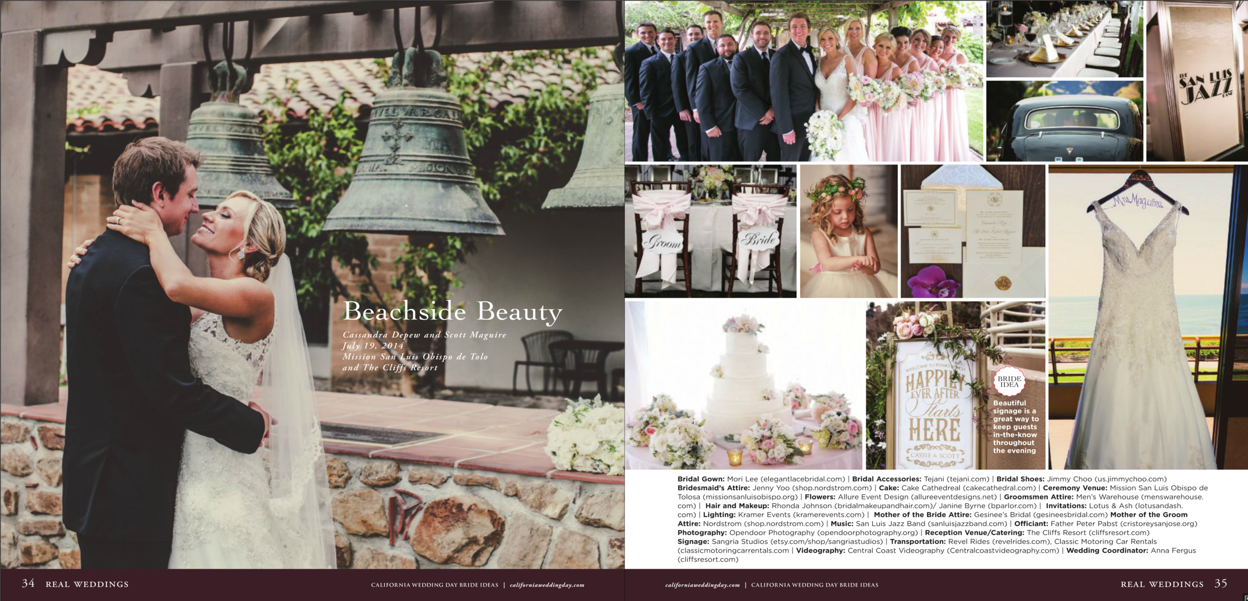 "Recently Published in ""California Wedding Day Magazine"" as well as their annual ""Bride Ideas"" edition.   click here to view the post"
