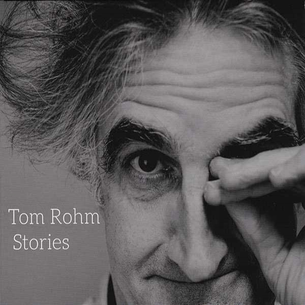 Tom Rohm - Stories (monkey, 2016)