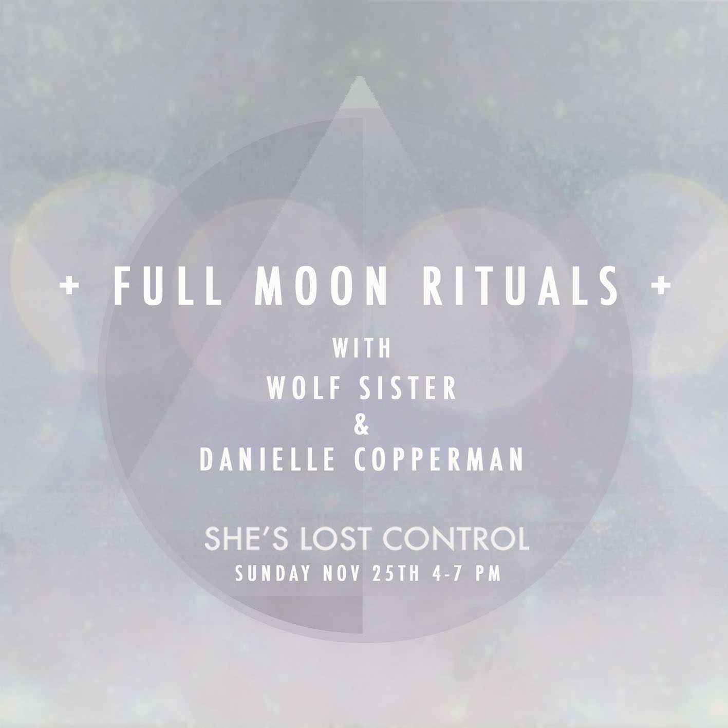 Full Moon Rituals with Wolf Sister and Danielle Copperman.jpg