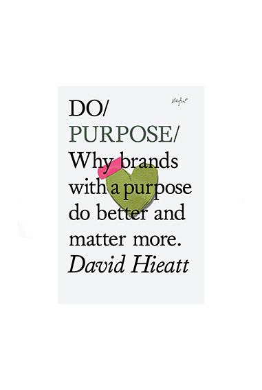 Copy of Do Purpose