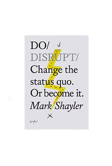 Copy of Do Disrupt