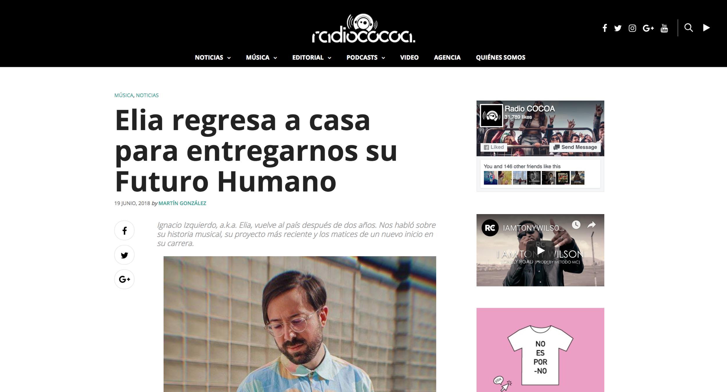 """Radio cocoa - """"Ignacio Izquierdo, a.k.a. Elia, vuelve al país después de dos años. Nos habló sobre su historia musical, su proyecto más reciente y los matices de un nuevo inicio en su carrera."""""""