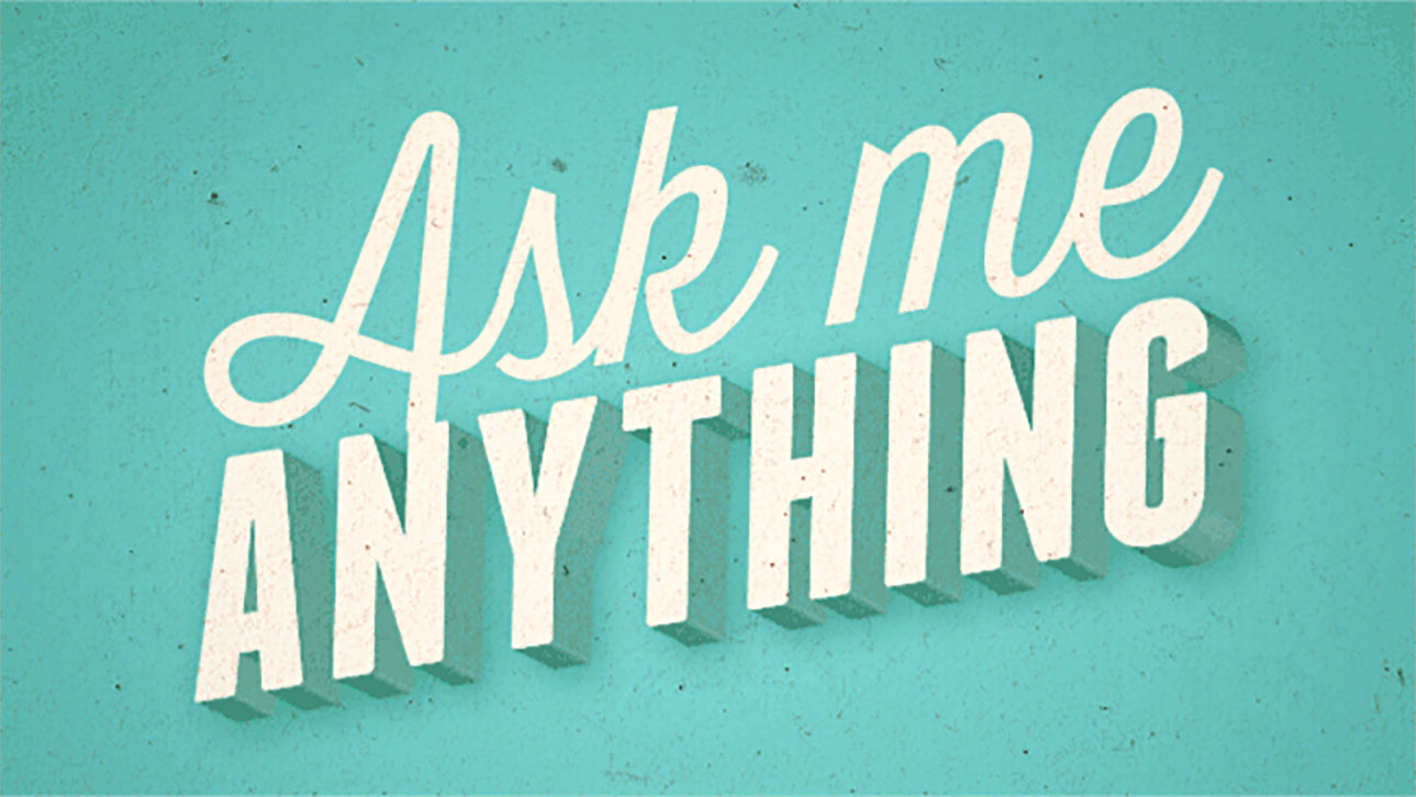 08-01-Ask-Me-Anything.jpg