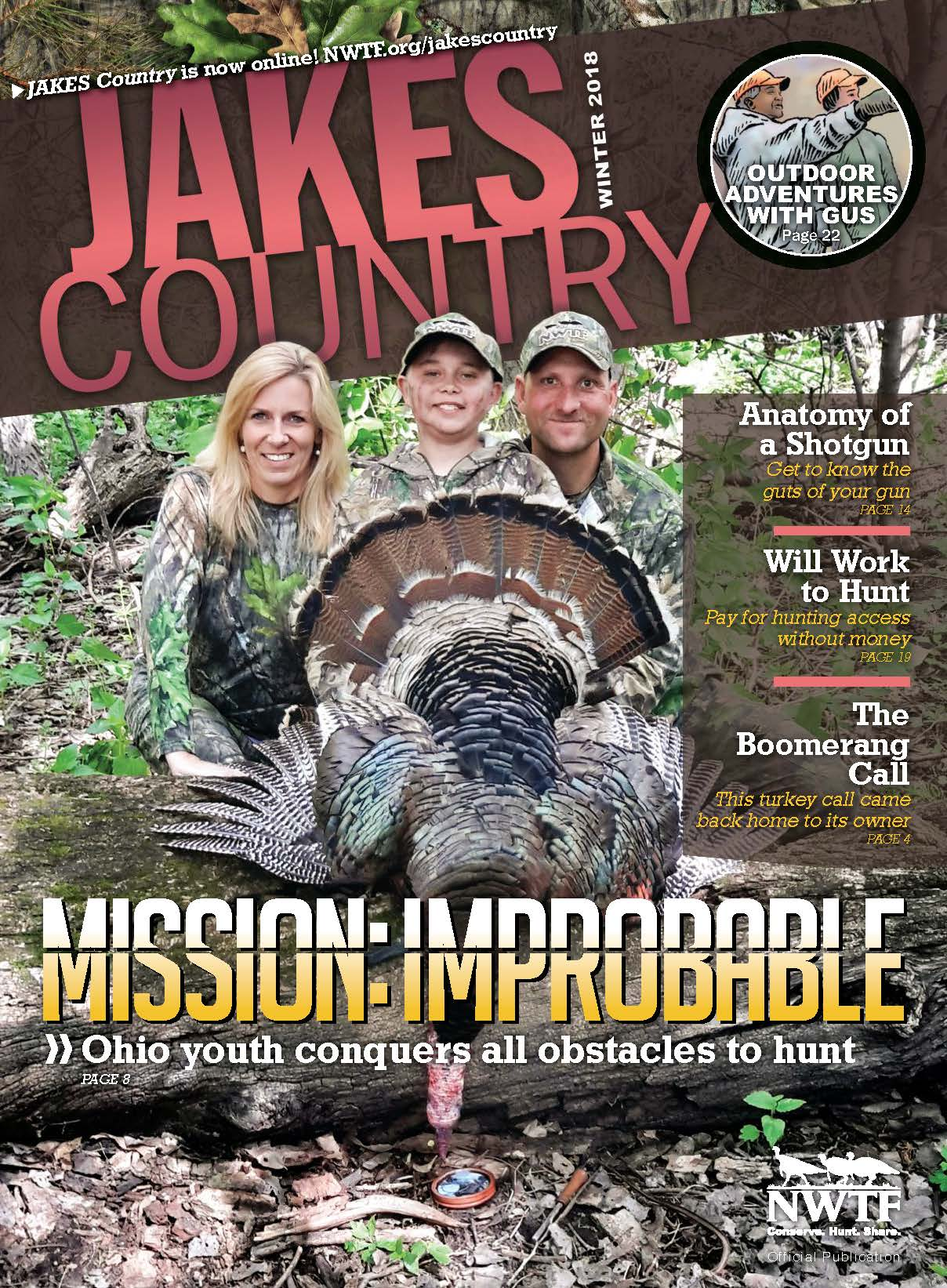 Braedan made the Front Cover of the NWTF's Jakes Country Magazine. - Blessed to be part of the NWTF.