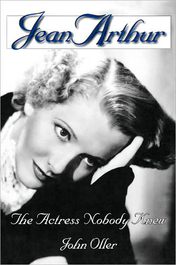"""Every time I think I've read all there is to read about vintage Hollywood, I'm disarmed and delighted to find original and important new books on the subject.  Jean Arthur: The Actress Nobody Knew  [is] among the best I've read in years.""  - Leonard Maltin, film critic"