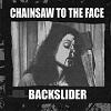 backslider chainsaw.jpg