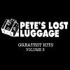 petes lost luggage ep.jpg