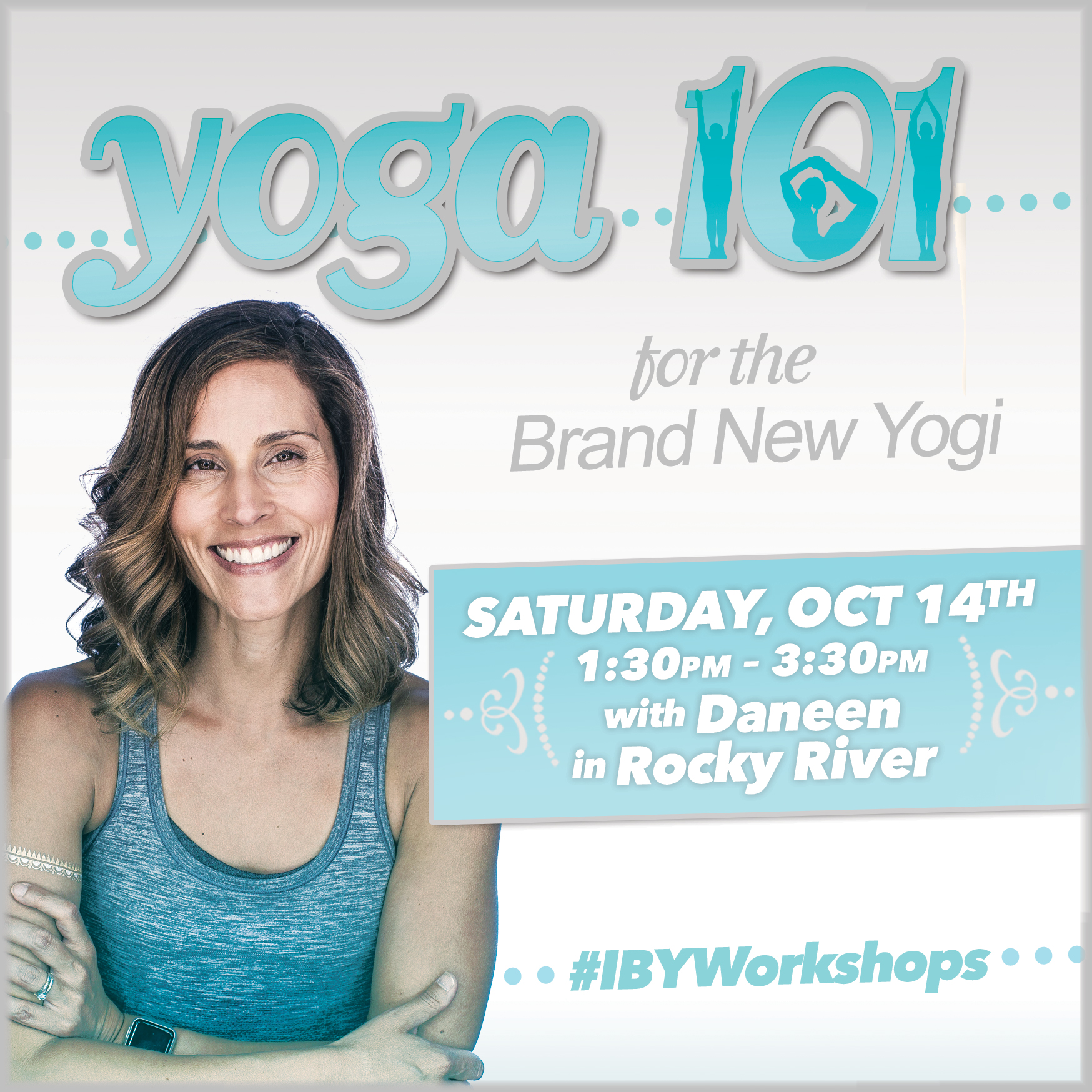 IBY-YOGA-101WORKSHOP-OCT-daneen.jpg