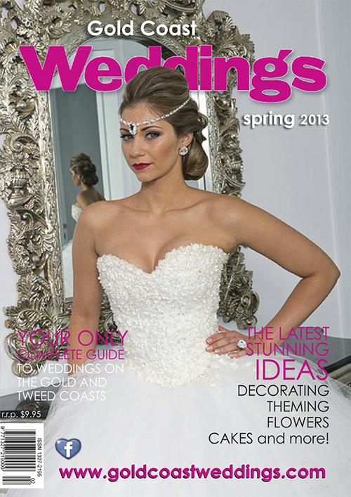 Gold Coast Wedding Magazine, Spring 2013 edition is out now and we feel privileged to have graced the front cover yet again with one of our gowns.  Catherine Cameron, our model on the front cover, also felt special, being able to wear her bridal gown again, only a few months after her wedding.  Not many girls get to wear their gown twice!   Photography – Annie from Fotoforce Photography       Gown – Helena Couture Designs